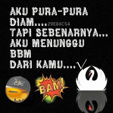 Download DP BBM Terbaru Senang,Sedih,Galau , Bahkan Lucu